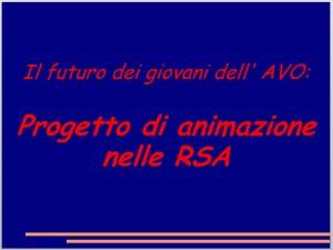 Progetto RSA Giovani